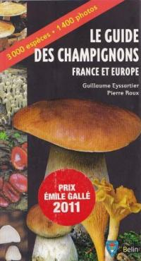 Le guide des champignons - France et Europe